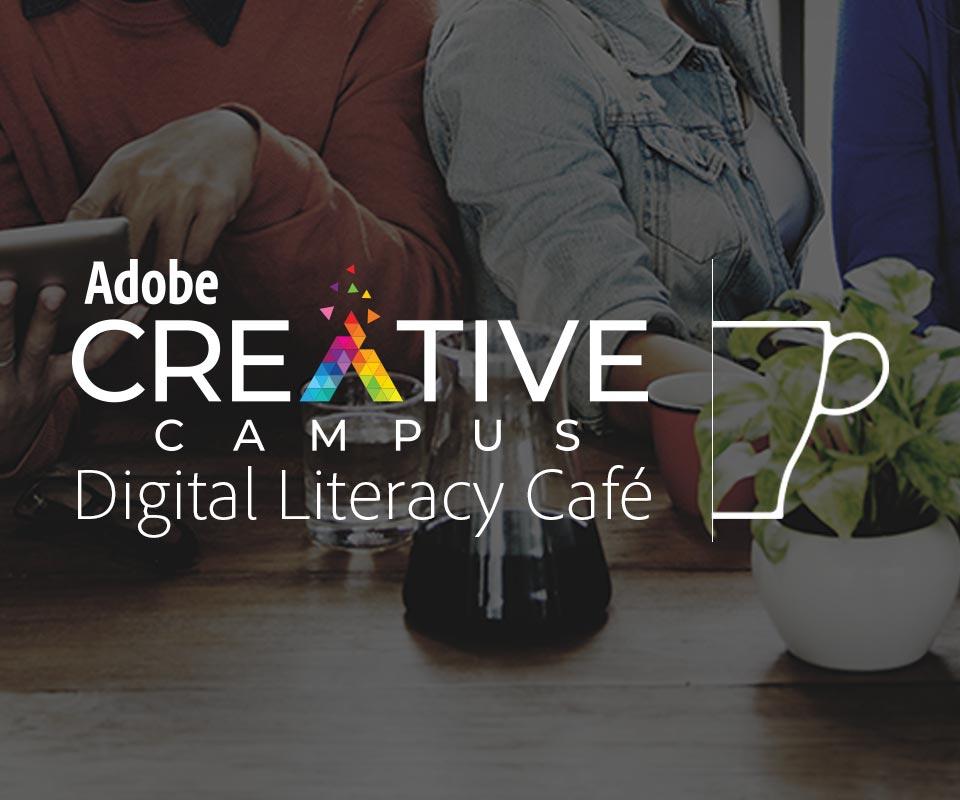 Adobe Creative Campus Digital Literacy Café
